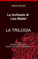 Le inchieste di Lisa Mattei