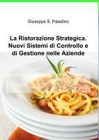 La Ristorazione Strategica. Nuovi Sistemi di Controllo...