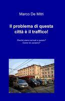 Il problema di questa città è il traffico!