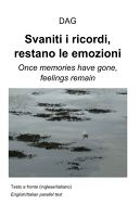 Svaniti i ricordi, restano le emozioni