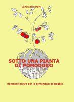 Sotto una pianta di pomodoro