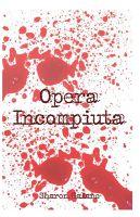 Opera Incompiuta
