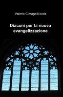 Diaconi per la nuova evangelizzazione