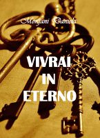 Vivrai in eterno
