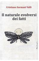 Il naturale evolversi dei fatti