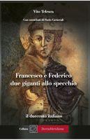 Francesco e Federico: due giganti allo specchio