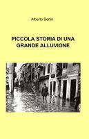 Piccola storia di una grande alluvione