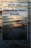 Gocce di un futuro passato