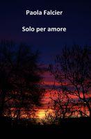 Solo per amore