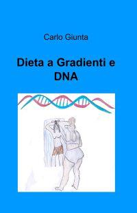 Dieta a Gradienti e DNA