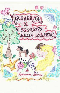 Margherita e il segreto della libertà