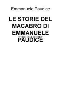 LE STORIE DEL MACABRO DI EMMANUELE PAUDICE