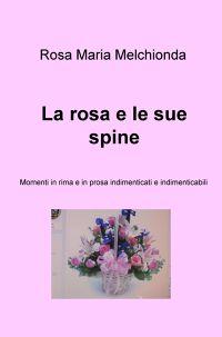 La rosa e le sue spine