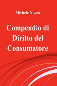 Compendio di Diritto del Consumatore