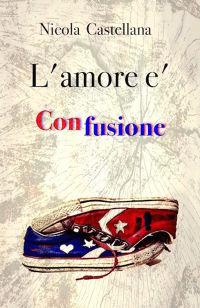 L'amore è confusione