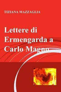 Lettere di Ermengarda a Carlo Magno