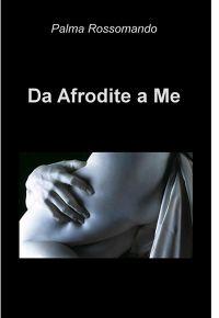 Da Afrodite a Me