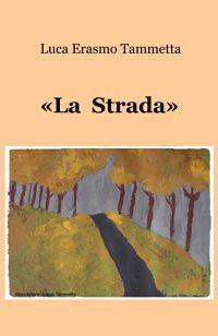 «La Strada»