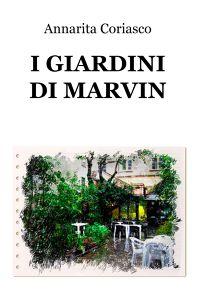 I GIARDINI DI MARVIN