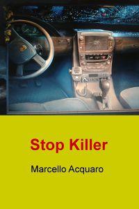 Stop Killer
