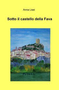 Sotto il castello della Fava