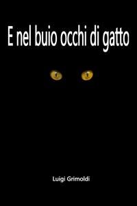 E nel buio occhi di gatto