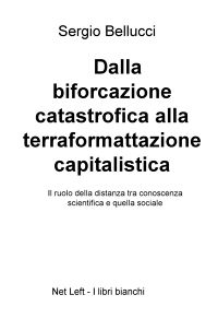 Dalla biforcazione catastrofica alla terraformattazione capitalistica