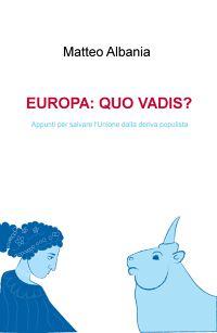 EUROPA: QUO VADIS?