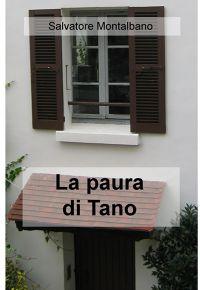 La paura di Tano