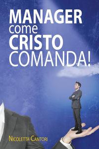 Manager come Cristo comanda!