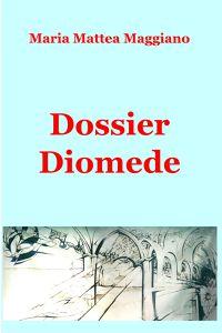 Dossier Diomede