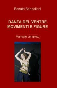 DANZA DEL VENTRE MOVIMENTI E FIGURE