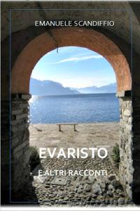 Evaristo e altri racconti brevi