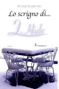 LO SCRIGNO DI LADY HIDE