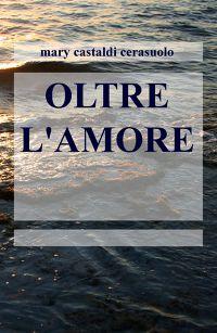 OLTRE L'AMORE