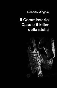 Il Commissario Casu e il killer della stella