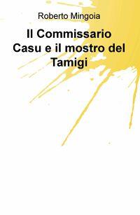 Il Commissario Casu e il mostro del Tamigi