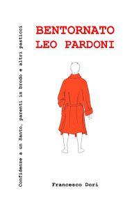 Bentornato Leo Pardoni
