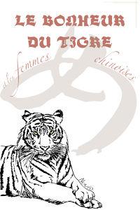 Le Bonheur du Tigre