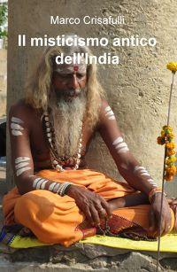 Il Misticismo Antico dell'India