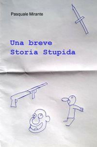 Una breve Storia Stupida