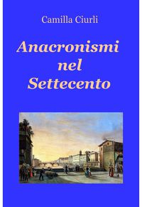 Anacronismi nel Settecento