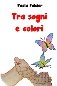 Tra sogni e colori