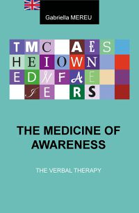 THE MEDICINE OF AWARENESS