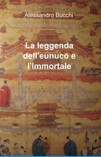La leggenda dell'eunuco e l'Immortale