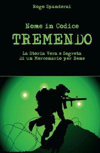 """Nome in codice """"TREMENDO"""""""