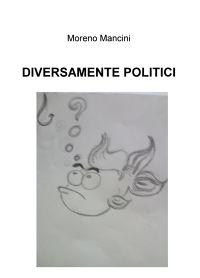 DIVERSAMENTE POLITICI