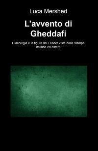 L'avvento di Gheddafi