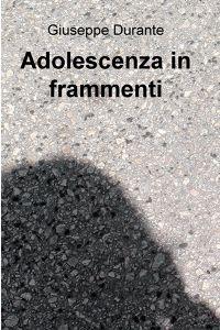 Adolescenza in frammenti