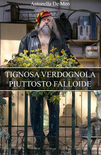 TIGNOSA VERDOGNOLA PIUTTOSTO FALLOIDE